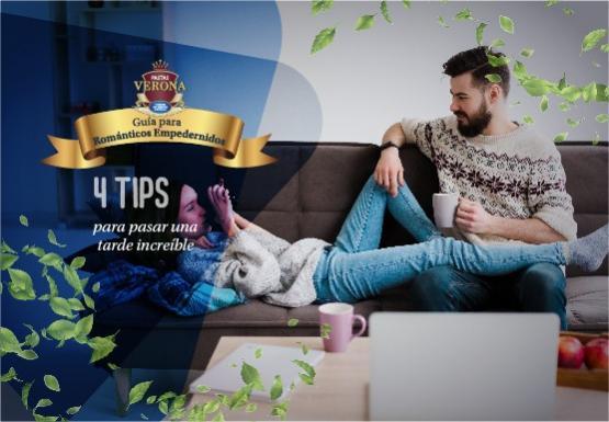 4 tips para pasar una tarde increíble